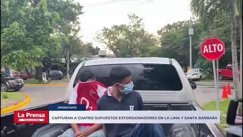 Capturan a cuatro supuestos extorsionadores en La Lima y Santa Bárbara