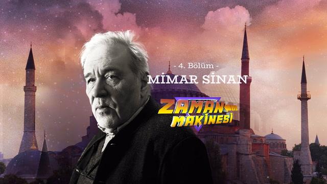 İlber Ortaylı ile Zaman Makinesi - Mimar Sinan