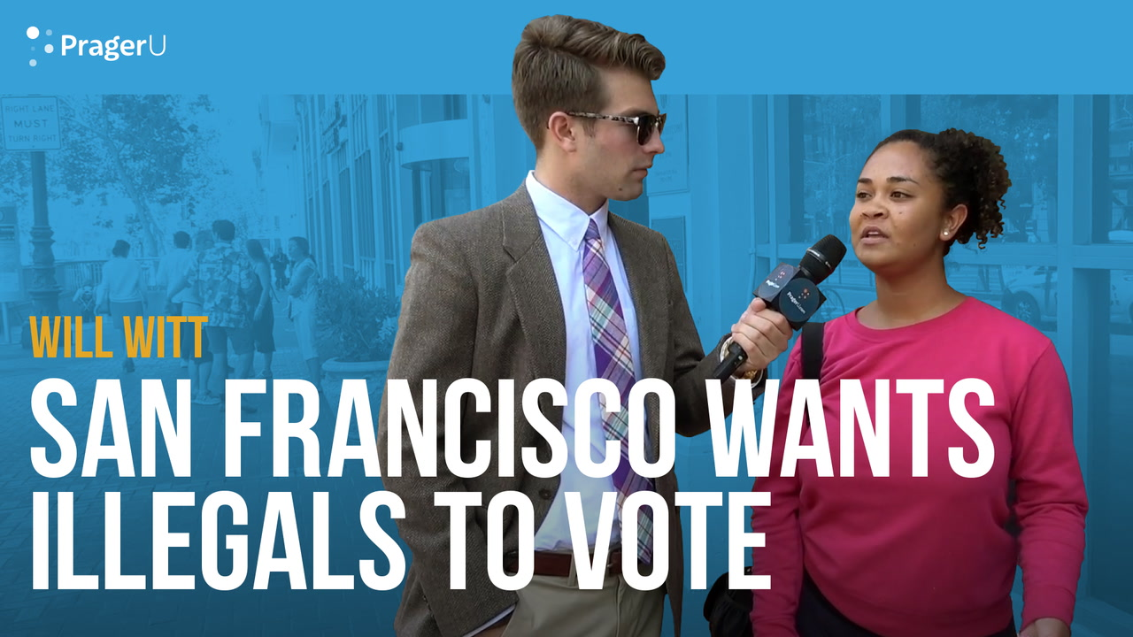 San Francisco wants Illegal Immigrants to Vote