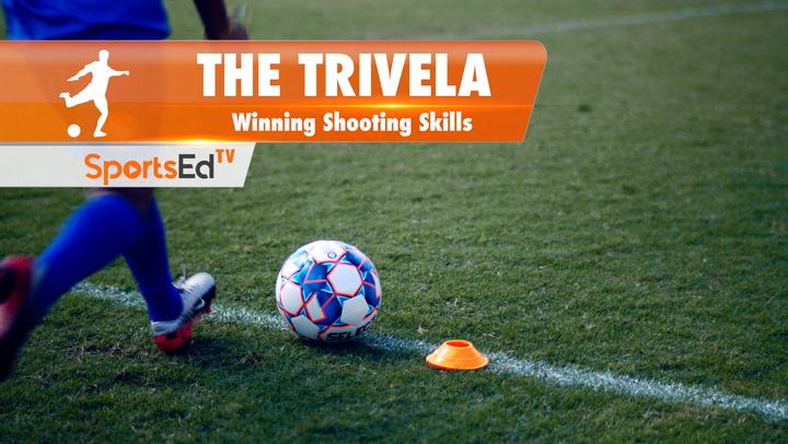 THE TRIVELA - Winning Shooting & Passing Skills • Ages 7-15