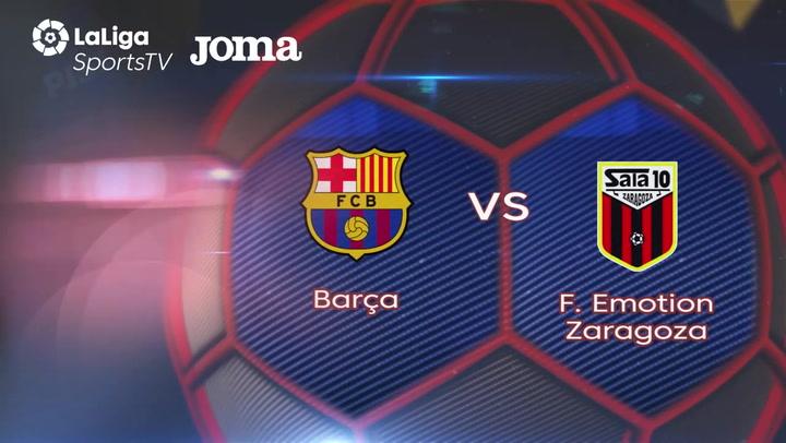 Resumen del Barça - Futbol Emotion Zaragoza