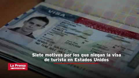 Siete motivos por los que niegan la visa de turista en Estados Unidos
