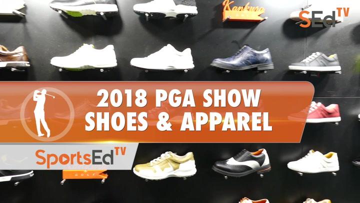 2018 PGA Show Review: Shoes & Apparel