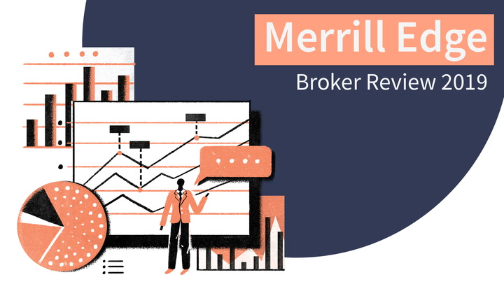 Merrill Edge Broker Review 2019