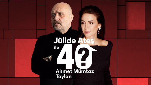 Jülide Ateş ile 40 - Ahmet Mümtaz Taylan