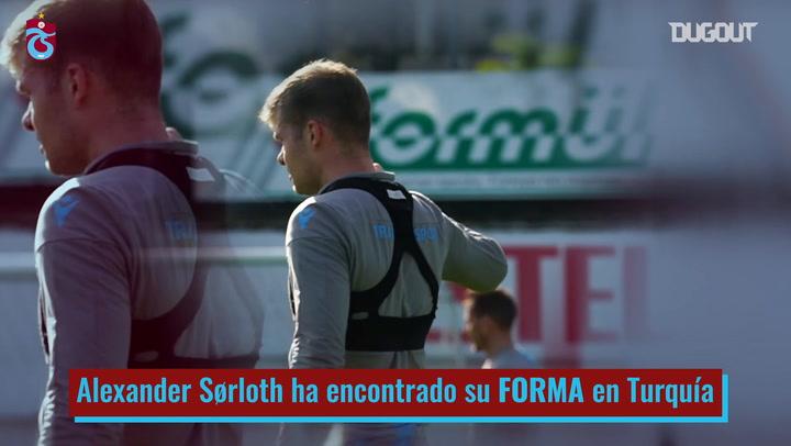 La transformación de Alexander Sørloth en el Trabzonspor