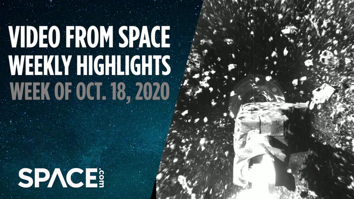 Video from Space - Weekly Highlights: Week of Oct.18, 2020