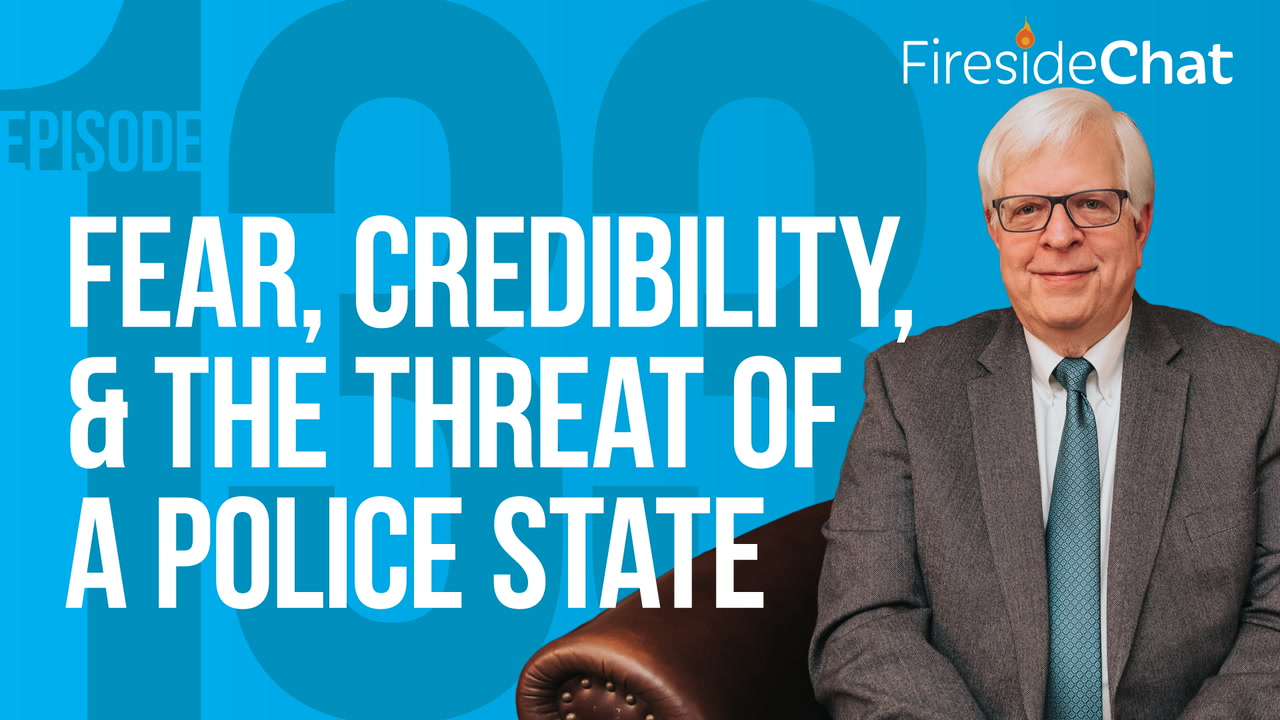 Ep. 133 — Fear, Credibility, and the Threat of a Police State