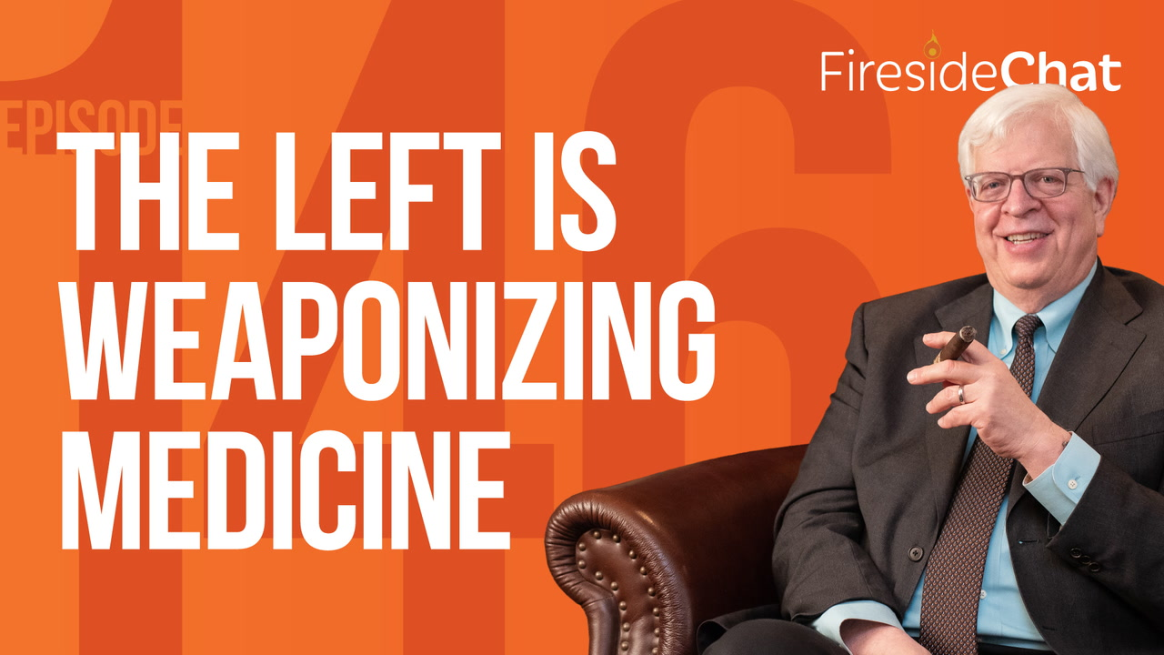 Ep. 146 — The Left Is Weaponizing Medicine