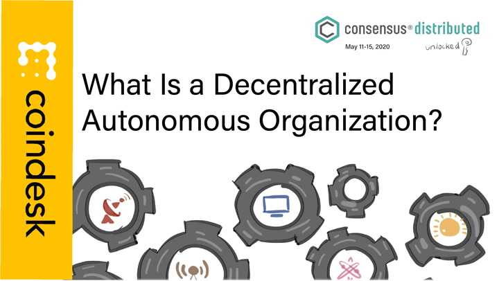 What Is a Decentralized Autonomous Organization?