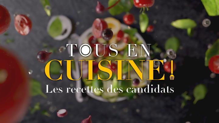Replay Tous en cuisine, les recettes des candidats - Lundi 18 Octobre 2021