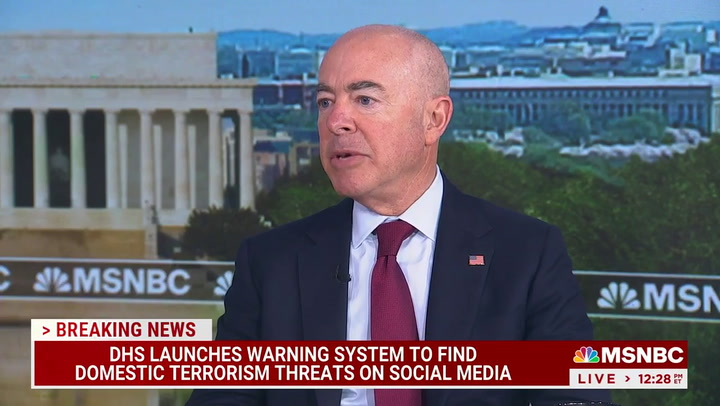 DHS Sec. Mayorkas: 'Domestic Violent Extremism Is the Greatest Terrorist Related Threat We Face'