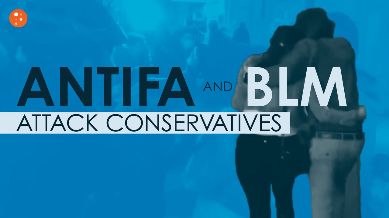 Antifa and BLM Attack Conservatives