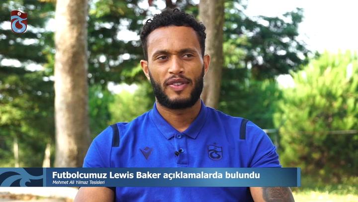 Lewis Baker Açıklamalarda Bulundu