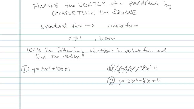 Finding the Vertex of a Parabola by Completing the Square - Problem 4