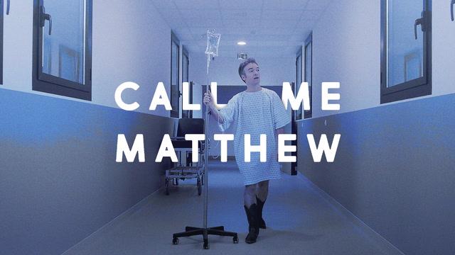Call Me Matthew