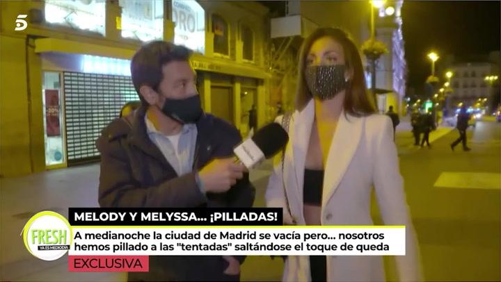 Melodie y Melyssa, paradas por la policía en el centro de Madrid por saltarse las normas