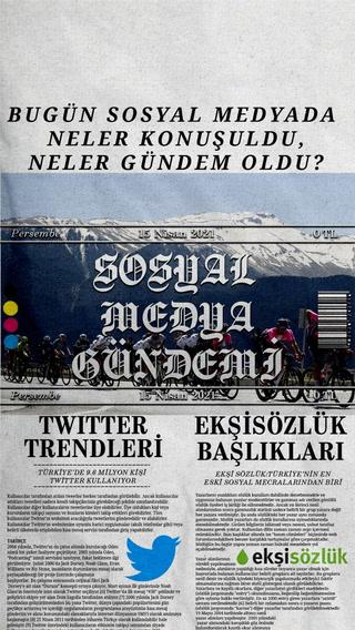Sosyal medyayı sallayanlar - 15 Nisan
