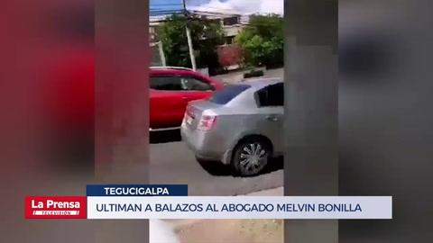 Ultiman a balazos al abogado Melvin Bonilla en Tegucigalpa