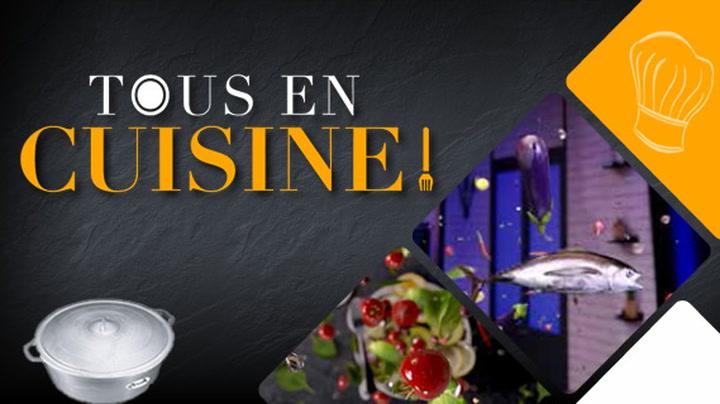 Replay Tous en cuisine - Vendredi 13 Novembre 2020