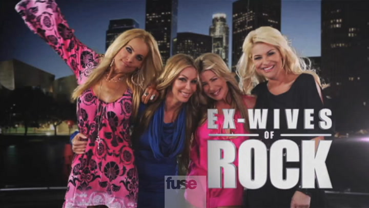 Shows: Ex-Wives of Rock: Your First Look at Fuse's New Series 'Ex-Wives of Rock'