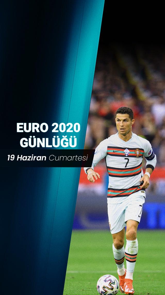 EURO 2020 Günlüğü - 19 Haziran