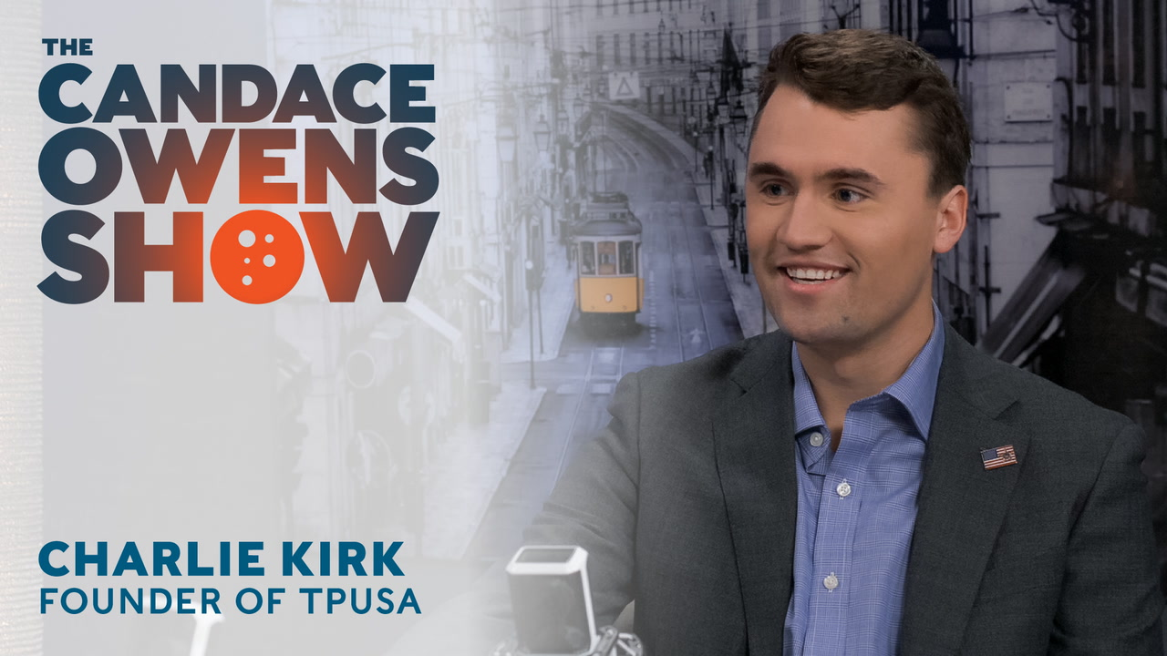 The Candace Owens Show: Charlie Kirk