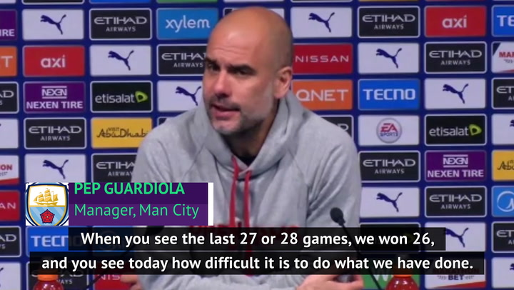 Defeats necessary to realise progress made and feats achieved - Guardiola