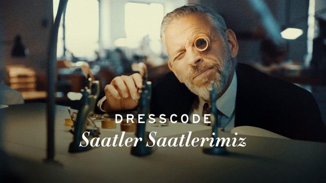 Dress Code - Saatler Saatlerimiz