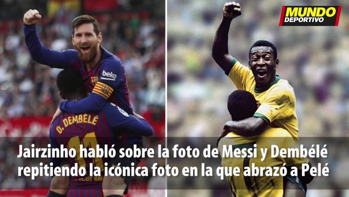 """Jairzinho: """"Messi y Dembélé, junto a Neymar, son los mejores del mundo"""""""