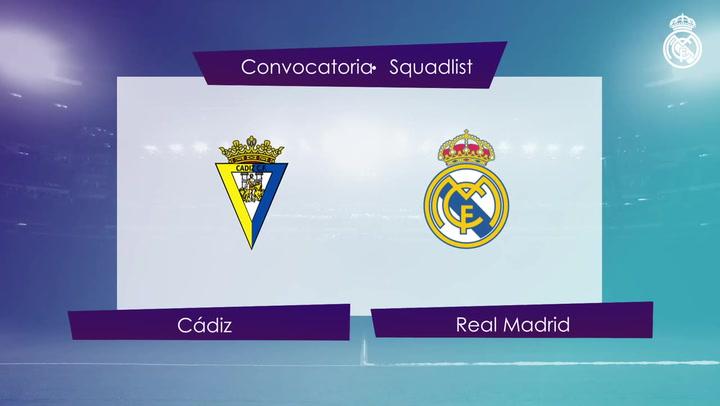 Convocatoria del Real Madrid frente al Cádiz