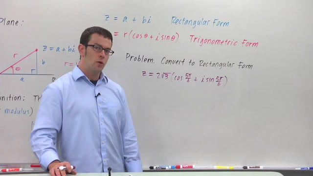 Converting Complex Numbers From Trigonometric Form to Rectangular - Problem 1