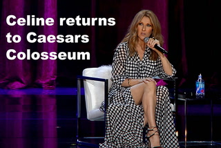 Celine returns to Caesars Colosseum