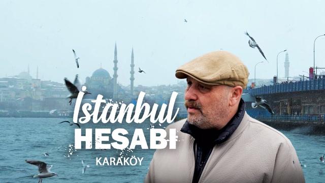 İstanbul Hesabı - Karaköy