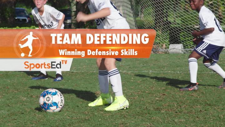 TEAM DEFENDING - Winning Defensive Skills • Ages 10-13