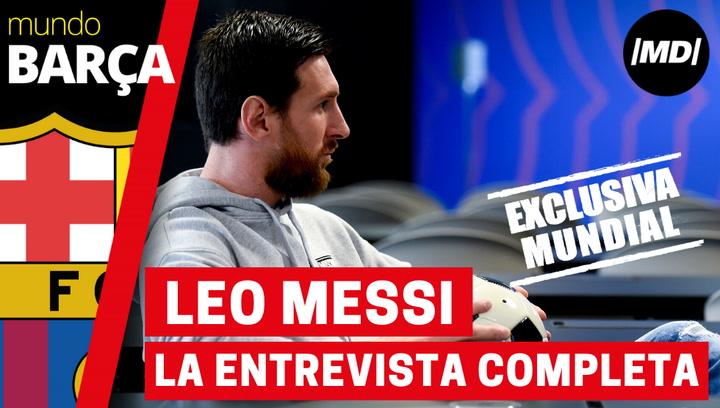 La entrevista completa, en exclusiva, a Leo Messi