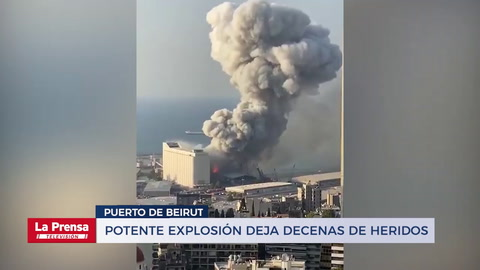 Potente explosión en el puerto de Beirut deja decenas de heridos