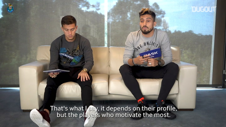 Alex Telles and Otávio reveal who is the biggest motivator at FC Porto