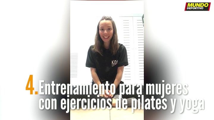 ENTRENA EN CASA (4):  Entrenamiento para mujeres con ejercicios de pilates y yoga