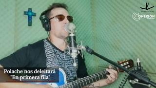 En primera fila: Deléitese con los éxitos musicales del cantante hondureño Polache