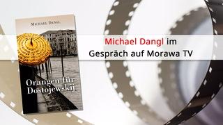"""Thumbnail von Michael Dangl LIVE - """"Orangen für Dostojewskij"""""""