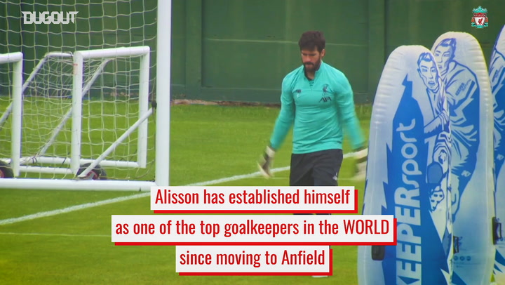 Alisson: Liverpool's unbeatable goalkeeper