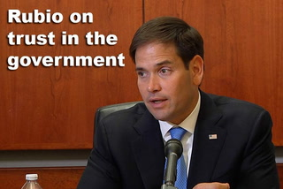 Rubio on trust in the government
