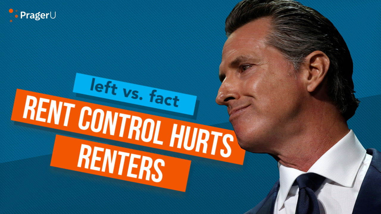 Left vs. Fact: Rent Control Hurts Renters