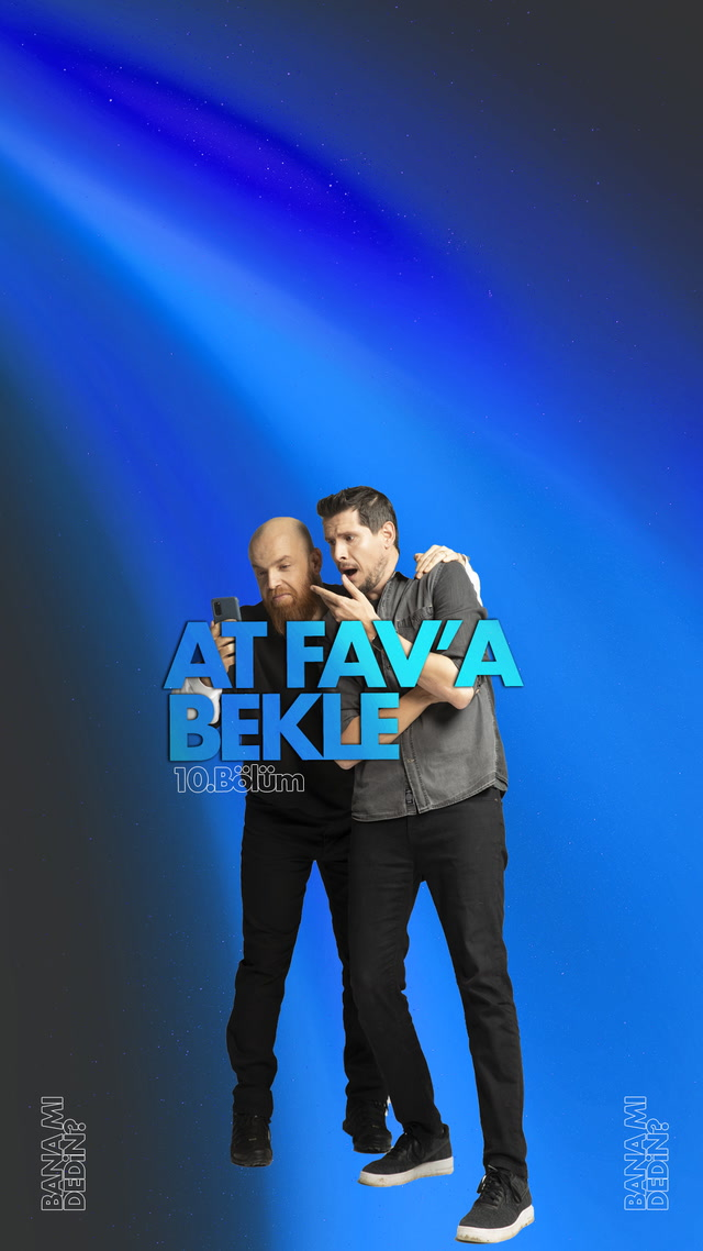 At FAV'a Bekle - 10. bölüm