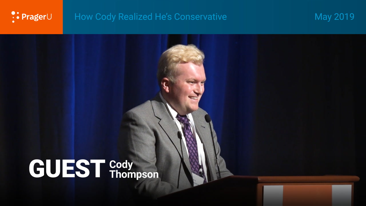 How Cody Realized He's Conservative, Summit May 2019