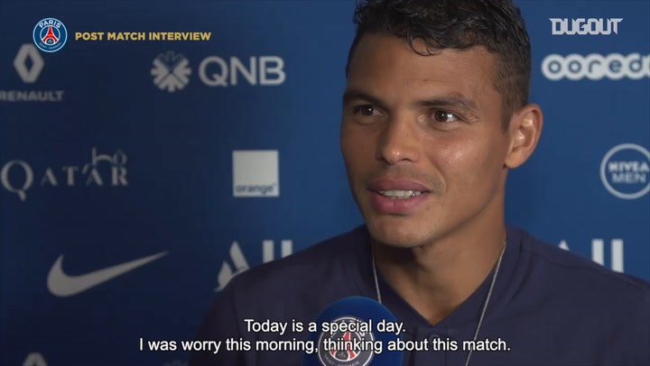 Thiago Silva reflects on his final game at the Parc des Princes