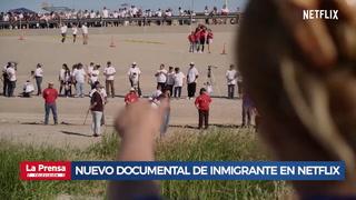 Un abrazo de tres minutos: Nuevo documental de inmigrantes en Netflix