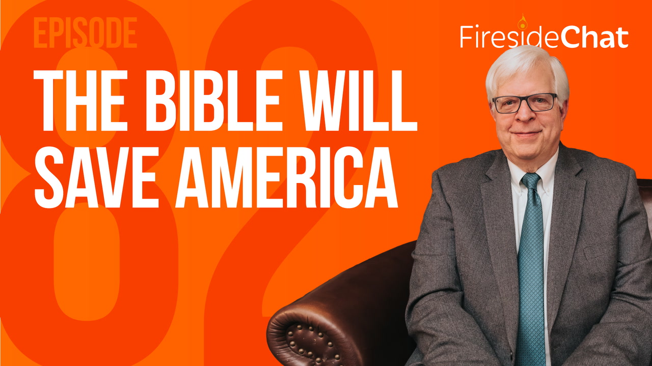 Ep. 82 - The Bible Will Save America