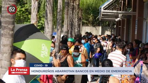 Noticiero: Hondureños abarrotan bancos en medio de emergencia por coronavirus